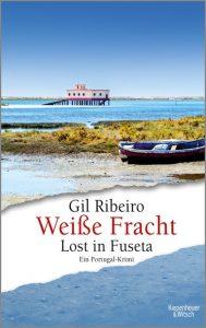 """Lost in Fuseta-Titel """"Weiße Fracht"""" von Gil Ribeiro"""