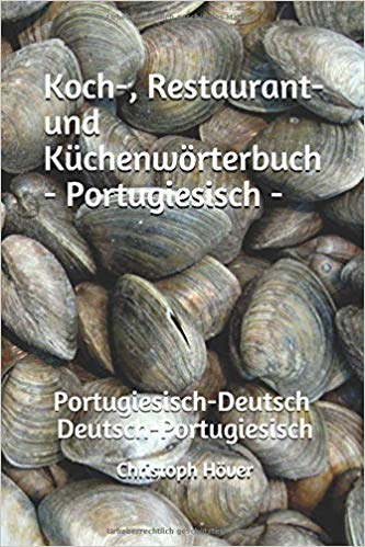 Algarve-Spezialitäten richtig benennen und aussprechen hilft das Handwörterbuch von Christoph Höver